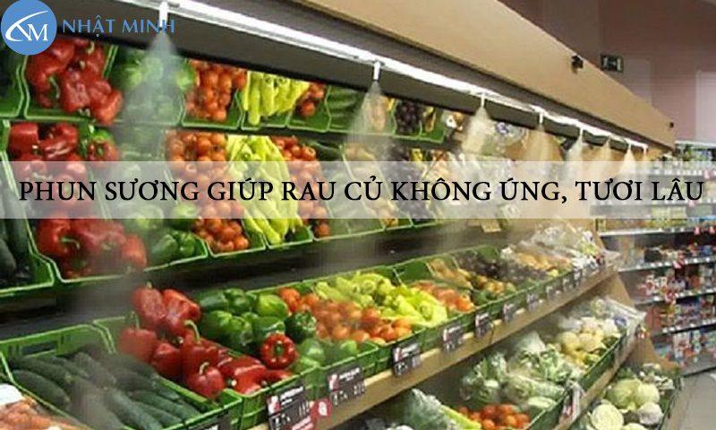hệ thống phun sương cho quầy rau siêu thị